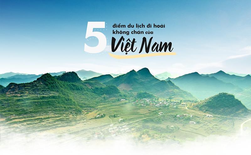 5 điểm du lịch đi hoài không chán của Việt Nam